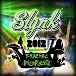 Slynk – LIVE @ Shambhala Fractal Forest 2012