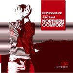 Dr. Rubberfunk - Northern Comfort feat. John Turrell (Slynk Remix)