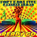 Fort Knox Five - Ready Go feat. Raashan Ahmad (Slynk Remix)