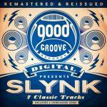 Slynk - Remastered & Reissued