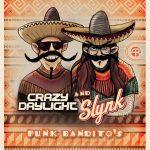 Slynk & Crazy Daylight - Funk Bandito's EP