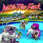 Slynk & Megan Hamilton feat. The Bermudas - With The Funk