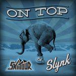 Slynk & SkiiTour - On Top