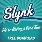 Slynk - We're Having A Good Time