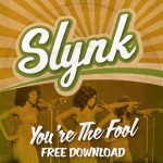 Slynk - You're The Fool (2014 Remaster)