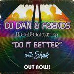 Slynk & DJ Dan - Do It Better